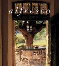 NEW - The Way We Live: Alfresco by Cliff, Stafford; de Chabaneix, Gilles