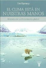 El clima esta en nuestras manos/The Weather Makers (Spanish Edition)-ExLibrary