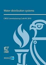 Water Distribution Systems (CIBSE Commissioning Code) by Parsloe, C. J.