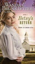 2007 Betsy's Return Wanda Brunstetter #2 Brides of Lehigh Canal Amish Romance