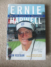 "SIGNED ""ERNIE HARWELL: MY 60 YEARS IN BASEBALL"" 2002 HC/DJ BOOK by TOM KEEGAN"