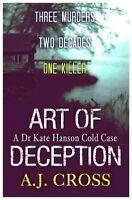 Art of Deception, Cross, A.J., Very Good condition, Book