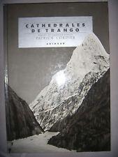 Alpinisme: Pakistan: Cathédrales de Trango, 1985, TBE