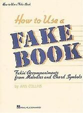 HOW TO USE A FAKE BOOK FAKIN ACCOMPANIMENTS FROM MELODIES AND By Ann Collins VG+
