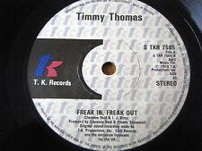 "TIMMY THOMAS - FREAK IN, FREAK OUT  7"" VINYL"