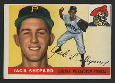 1955 Topps Baseball - JACK SHEPARD - #73, PITTSBURGH PIRATES, ROOKIE