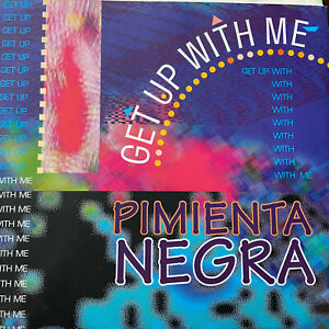 Pimienta Negra - Get up with me - bernhard mikulski 1992 - maxi - RAR!! Vinyl LP