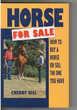 Horse For Sale How to buy or sell a horse by Cherry Hill New Hardbound Signed