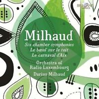 DARIUS MILHAUD - SIX CHAMBER SYMPHONIES/LE BOEUF SUR LE TOIT/+ 2 CD NEU