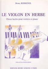 """NEUF ! Bruno Rossignol """"Le Violon en herbe"""" partition violon et piano"""