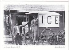 """*Postcard-""""The Ice Delivery Wagon"""",1913- @ Round Rock, Texas (#25)"""