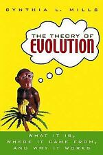 The Theory of Evolution: What It Is, Where It Came From, and Why It-ExLibrary