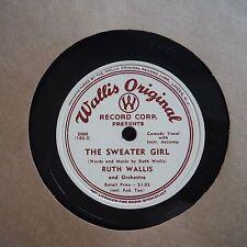 "Ruth Wallis And Orchestra Wallis Original Record Corp. #2000 10"" 78RPM"