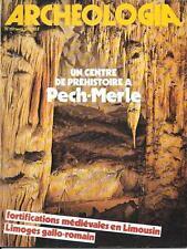 ARCHEOLOGIA 08-1981 /// Pech-Merle, Redon chapelle de Langon, dossier Limousin