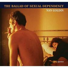 Nan Goldin: The Ballad of Sexual Dependency - Hardcover NEW Goldin, Nan 2012-09-