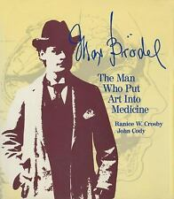 Max Brödel: The Man Who Put Art Into Medicine-ExLibrary