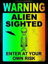 *ALIEN SIGHTING* MADE IN USA!  METAL SIGN 8X12 UFO MAN CAVE WARNING CAUTION