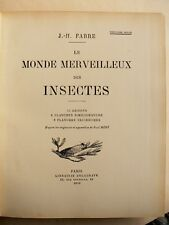 Beau Livre ancien LE MONDE MERVEILLEUX DES INSECTES de JH FABRE 1935