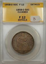 1858-O Seated Liberty Silver Half Dollar 50c Coin ANACS F12 Cleaned (B)