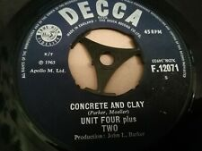 "UNIT FOUR PLUS TWO * CONCRETE AND CLAY * 7"" DECCA SINGLE VERY GOOD 1965"