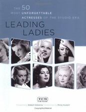 TURNER CLASSIC MOVIES STAFF: The 50 Most Unforgettable Leading Ladies--very good