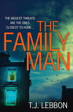 The Family Man, Lebbon, T.J. | Paperback Book | Good | 9780008122911