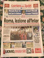 CORRIERE DELLO SPORT 20 Agosto 2007 ROMA VINCE LA SUPERCOPPA ITALIANA