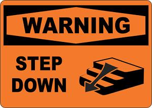 OSHA WARNING: STEP DOWN | Adhesive Vinyl Sign Decal