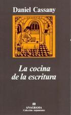 La cocina de la escritura (Argumentos) (Spanish Edition) by Daniel Cassany