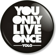 "YOLO 25mm 1"" Pin Button Badge Young Money You Only Live Once Drake Rap Hip Hop"