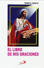 El Libro de Mis Oraciones by Heriberto Jacobo (Con Covertor de Plastico)Original