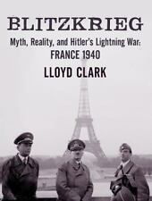 Blitzkrieg: Myth, Reality, and Hitler's Lightning War: France 1940 (CD)