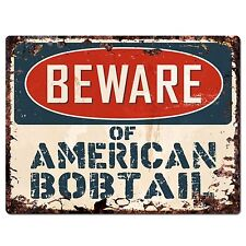 Pp1558 Beware of American Bobtail Plate Rustic Chic Sign Home Store Decor Gift