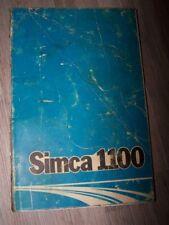 4X - Guide/Notice/Manuel/Carnet d'entretien/Conducteur/Emploi/bord SIMCA 1100