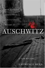 Auschwitz : A New History by Laurence Rees (2004, Hardcover)