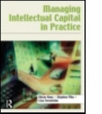 Managing Intellectual Capital in Practice by Göran Roos, Stephen Pike and...