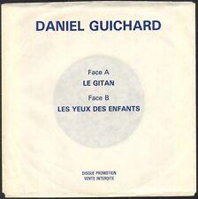 DANIEL GUICHARD LE GITAN RARE 45T SP PROMO VENTE INTERDITE KUKLOS 8202 MINT
