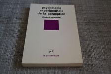DUMAURIER Elisabeth. Psychologie expérimentale de la perception. (B2)