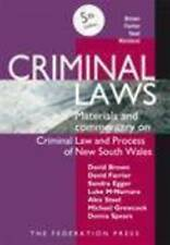 Criminal Laws: Materials and Commentary on Criminal Law and Process of NSW