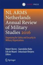 Nl Arms: NL ARMS Netherlands Annual Review of Military Studies 2016 :...