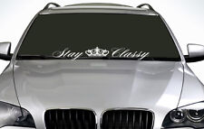 90cm Stay Classy ANY COLOUR Windscreen Sticker EURO JDM Drift Car Vinyl Decal