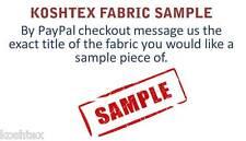 Koshtex Fabric Swatch Samples FREE INTERNATIONAL SHIPPING
