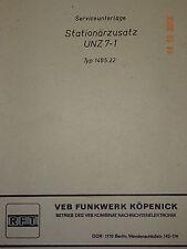 Stationärzusatz UNZ 7-1,Serviceunterlage, RFT / Funkwerk Köpenick
