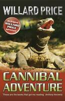 Cannibal Adventure by Price, Willard, NEW Book, FREE & FAST Delivery, (Paperback