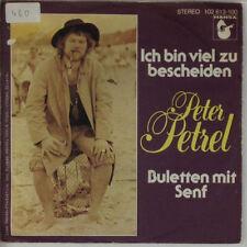 "7"" Single - Peter Petrel - Ich Bin Viel Zu Bescheiden - s429 - washed & cleaned"
