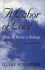A Labor of Love: How to Write a Eulogy