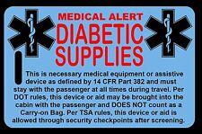 Sky Blue Carry-On Diabetic Supplies  Bag Tag - TSA - CPAP BiPAP APNEA POC