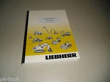 Manuel d'utilisation Liebherr A 904 C-Litronic Bagger ab Serie 48663 Stand 2010