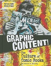 Pop Culture Revolutions: Graphic Content! : The Culture of Comic Books Pop Cult…