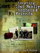 Locating Lost Family Members & Friends (PBS Ancestor) by Kathleen W. Hinckley